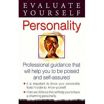 Evaluate Yourself - Personality - Professional Guidance That Will Help