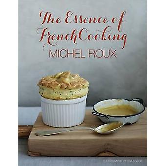 The Essence of French Cooking by Michel Roux - Lisa Linder - 97818494
