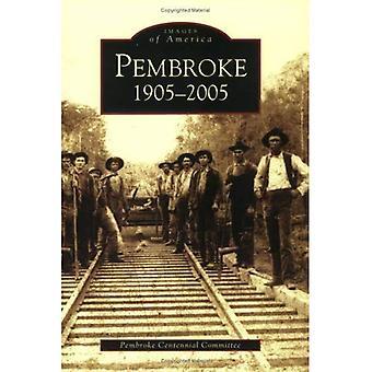 Pembroke, 1905-2005 (imagens de América (Arcadia Publishing))