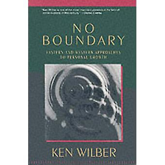 No Boundary - Eastern and Western Approaches to Personal Growth (New e