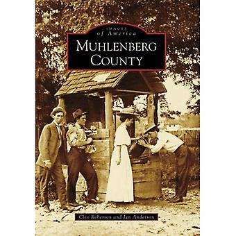 Muhlenberg County (Images of America (Arcadia Publishing))