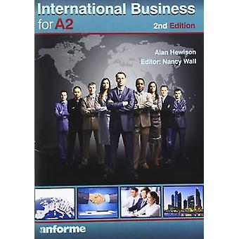 International Business for A2 (2nd edition) by Alan Hewison - Nancy W