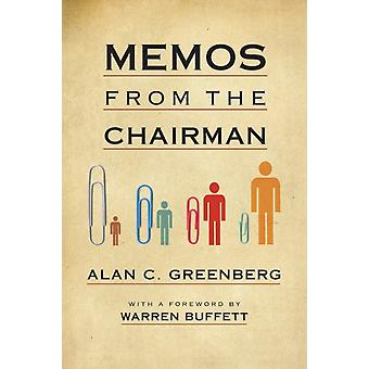 Memos from the Chairman by Greenberg & Alan C