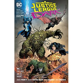 Justice League Dark Volume 1 by James Tynion IV