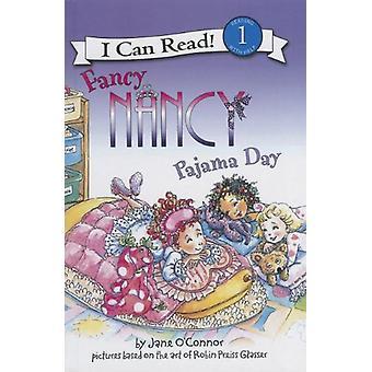 Fancy Nancy - Pajama Day by Jane O'Connor - 9781613831007 Book