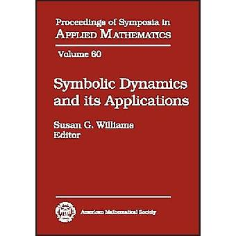 Symbolic Dynamics and its Applications by Susan Williams - 9780821831