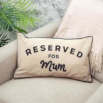 Sass & Belle Reserved For Mum Cushion, New Design