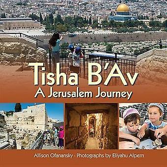 Tisha B'Av by Allison Maile Ofanansky - 9781467789301 Book