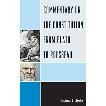 Commentary on the Constitution from Plato to Rousseau by Stein