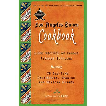 Los Angeles Times Cookbook door Los Angeles Times