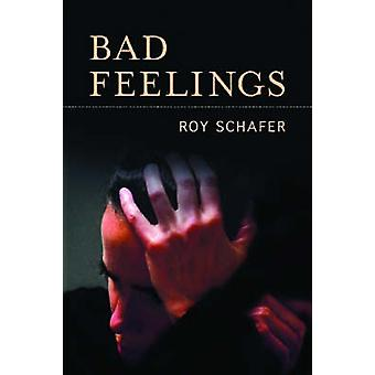 Bad Feelings by Schafer & Roy