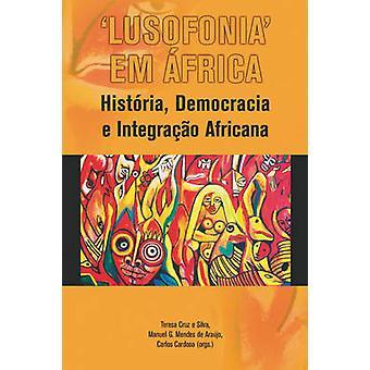 Lusofonia em Africa di Silva & Teresa & Cruz