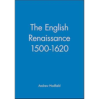 English Renaissance by HADFIELD