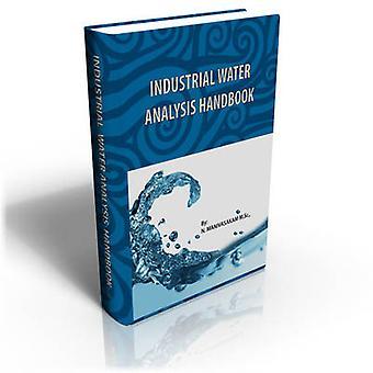 Industrial Water Analysis Handbook by Manivasakam & Natarajan