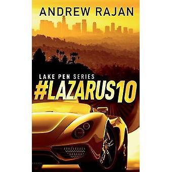 Lazarus10 by Rajan & Andrew
