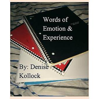 Words of Emotion  Experience by Kollock & Denise