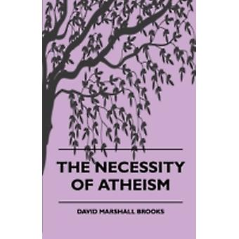 The Necessity of Atheism by Brooks & David