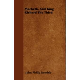 Macbeth And King Richard The Third by Kemble & John Philip