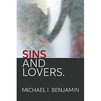 Sins and Lovers  A Murder Mystery by Benjamin & Michael