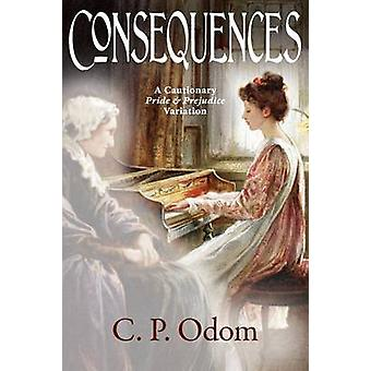 Consequences by Odom & C.P.