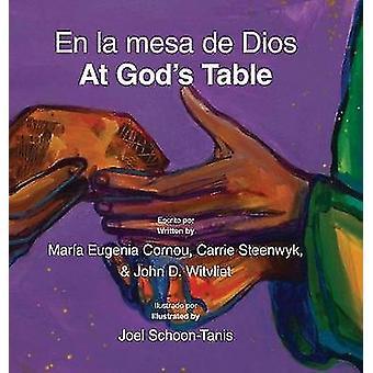 En la mesa de DiosAt Gods Table bilingual picture book SpanishEnglish by Witvliet & John D.