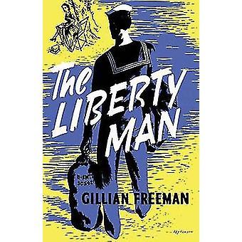 The Liberty Man by Freeman & Gillian