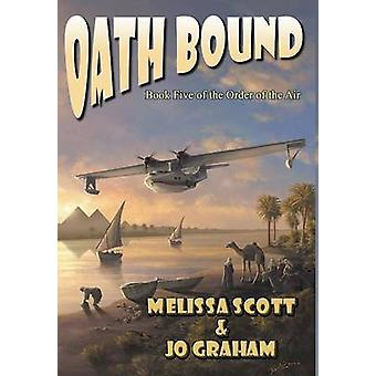 Oath Bound by Scott & Melissa