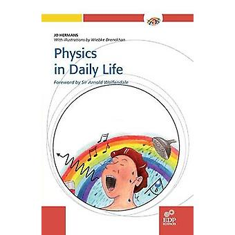 Physics in Daily Life by Hermans & Jo