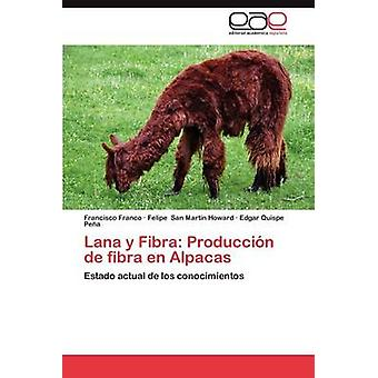 Lana y Fibra Produccion de Fibra En Alpacas by Franco & Francisco