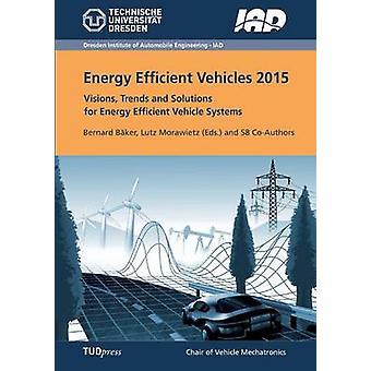 Energy Efficient Vehicles 2015 by Bker & Bernard