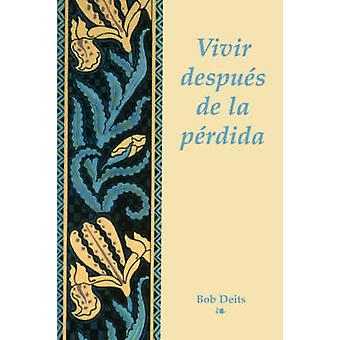 Vivir Depues de La Perdida by Deits & Bob