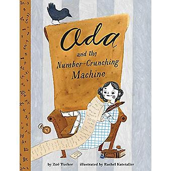 Ada Lovelace and the Number-Crunching Machine by Zoe Tucker - 9780735