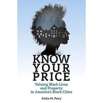 Vet ditt pris - Värdera svarta liv och egendom i Amerika & apos, s Svart