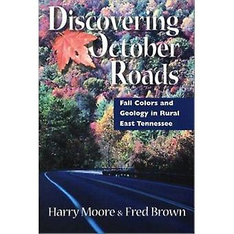 Discovering October Roads - Fall Colors and Geology in Rural East Tenn