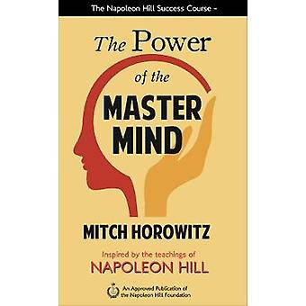 The Power of the Master Mind by Mitch Horowitz - 9781722510145 Book