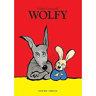 Wolfy by Gregoire Solotareff - 9781776571574 Book