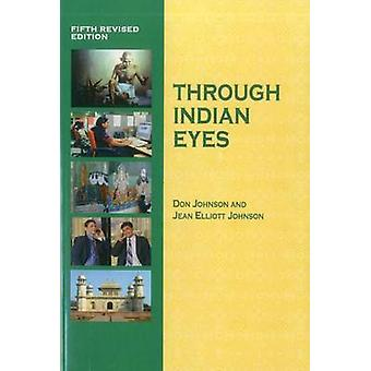 Through Indian Eyes by Donald Johnson - 9780938960553 Book