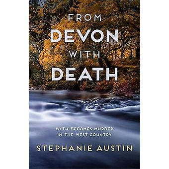 From Devon With Death by Stephanie Austin - 9780749025939 Book