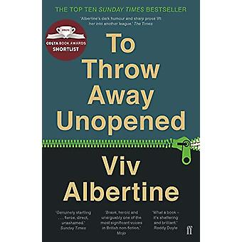 To Throw Away Unopened by Viv Albertine - 9780571326228 Book
