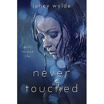 Never Touched by Laney Wylde - 9781634223126 Book
