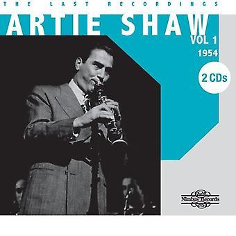 Artie Shaw - Shaw, Artie: Vol. 1-sista inspelningar 1954 [CD] USA import
