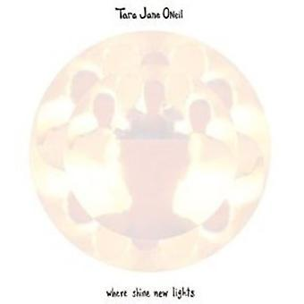 Tara Jane O'Neil - Where Shine New Lights [CD] USA import