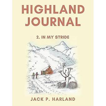 Highland Journal 2 In My Stride