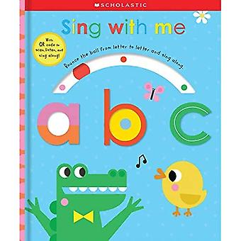 Sing with Me ABC (Scholastic Early Learners) [Board book]