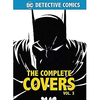 DC Comics: Detective Comics: The Complete Covers Vol. 3