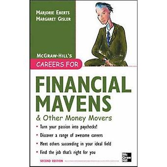 Careers for Financial Mavens & Other Money Movers by Marjorie Ebe