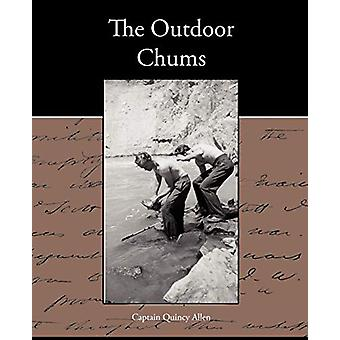 The Outdoor Chums by Captain Quincy Allen - 9781438533834 Book