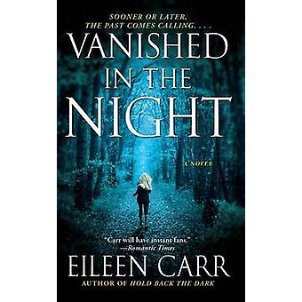 Vanished in the Night by Eileen Carr - 9781476788883 Book