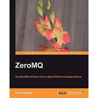 ZeroMQ by Faruk Akgul - 9781782161042 Book