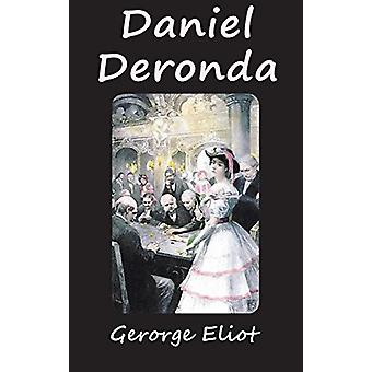 Daniel Deronda by George Eliot - 9781940849003 Book